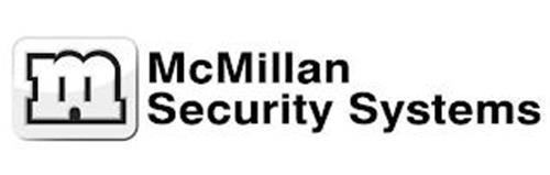 M MCMILLAN SECURITY SYSTEMS