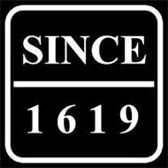 SINCE 1619