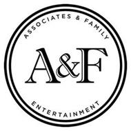 A&F ASSOCIATES & FAMILY ENTERTAINMENT