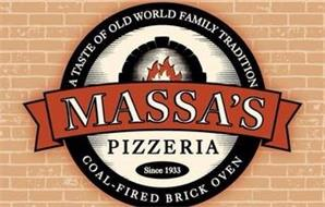 MASSA'S PIZZERIA SINCE 1933 A TASTE OF OLD WORLD FAMILY TRADITION COAL-FIRED BRICK OVEN