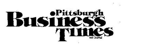 PITTSBURGH BUSINESS TIMES AND JOURNAL