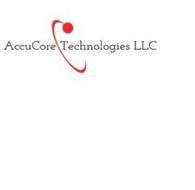 ACCUCORE TECHNOLOGIES LLC