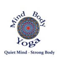 MIND BODY YOGA QUIET MIND - STRONG BODY