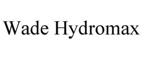 WADE HYDROMAX