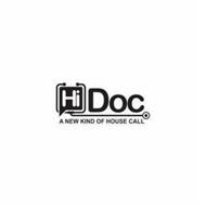 HI DOC A NEW KIND OF HOUSE CALL