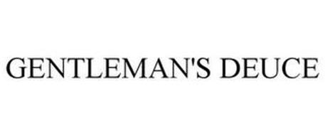 GENTLEMAN'S DEUCE