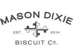 MASON DIXIE BISCUIT CO. EST. 2014