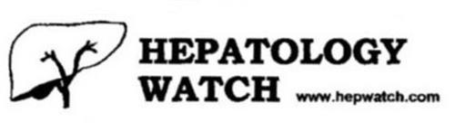 HEPATOLOGY WATCH WWW.HEPWATCH.COM