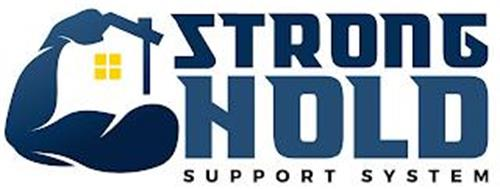 STRONG HOLD SUPPORT SYSTEM