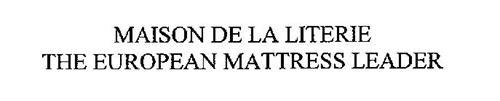 MAISON DE LA LITERIE THE EUROPEAN MATTRESS LEADER