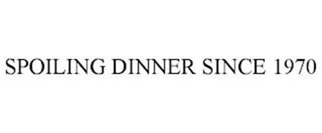SPOILING DINNER SINCE 1970