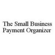 THE SMALL BUSINESS PAYMENT ORGANIZER
