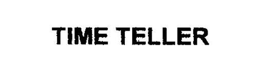 TIME TELLER