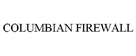COLUMBIAN FIREWALL