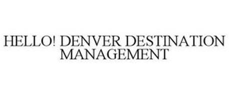 HELLO! DENVER DESTINATION MANAGEMENT