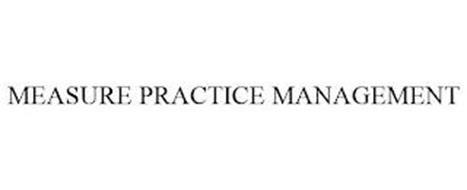 MEASURE PRACTICE MANAGEMENT