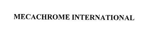 MECACHROME INTERNATIONAL