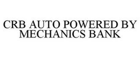 Crb Auto Powered By Mechanics Bank Trademark Of Mechanics Bank