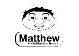 MATTHEW HEALTHY EDUCATIONAL PRODUCTS