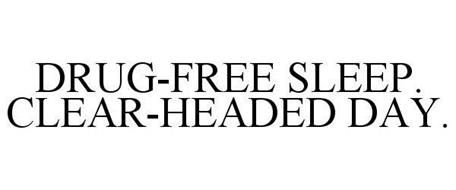 DRUG-FREE SLEEP. CLEAR-HEADED DAY.