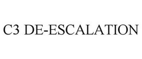 C3 DE-ESCALATION
