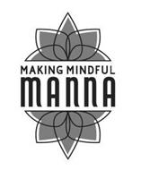 MAKING MINDFUL MANNA