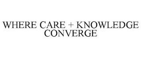 WHERE CARE + KNOWLEDGE CONVERGE