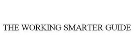 THE WORKING SMARTER GUIDE