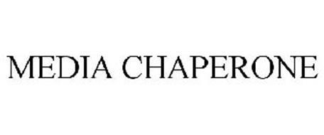 MEDIA CHAPERONE