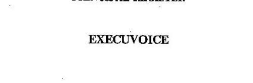 EXECUVOICE