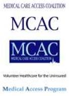 MCAC MEDICAL CARE ACCESS COALITION