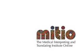 MITIO THE MEDICAL INTERPRETING AND TRANSLATING INSTITUTE ONLINE