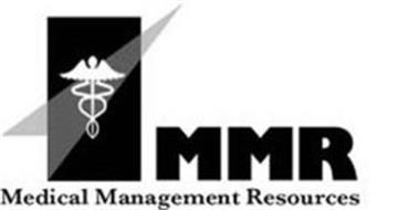 MMR MEDICAL MANAGEMENT RESOURCES
