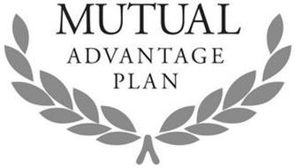MUTUAL ADVANTAGE PLAN