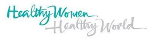 HEALTHY WOMEN, HEALTHY WORLD.