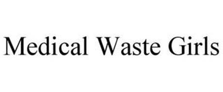 MEDICAL WASTE GIRLS