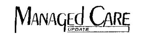 MANAGED CARE UPDATE
