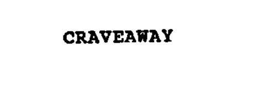 CRAVEAWAY