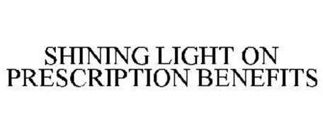 SHINING LIGHT ON PRESCRIPTION BENEFITS