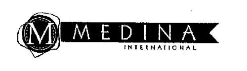 M MEDINA INTERNATIONAL