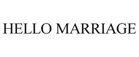 HELLO MARRIAGE