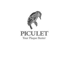 PICULET YOUR PLAQUE BUSTER