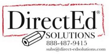 DIRECTED SOLUTIONS 888-487-9415 SUBS@DIRECT-EDSOLUTIONS.COM