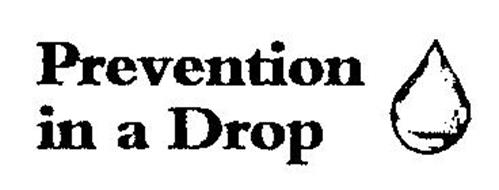 PREVENTION IN A DROP