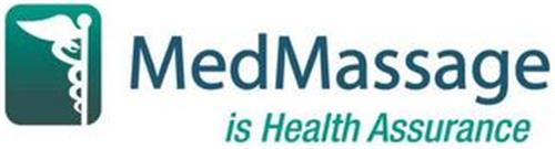 MEDMASSAGE IS HEALTH ASSURANCE