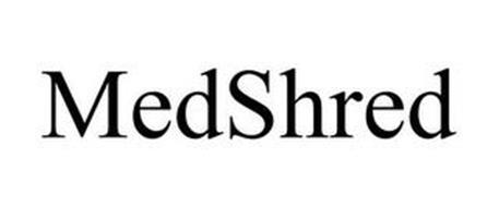 MEDSHRED