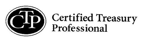 CTP CERTIFIED TREASURY PROFESSIONAL