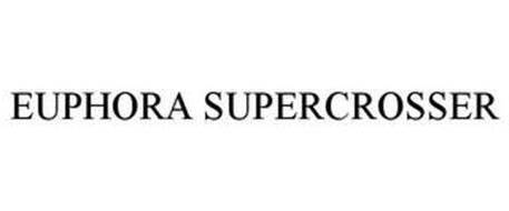 EUPHORA SUPERCROSSER