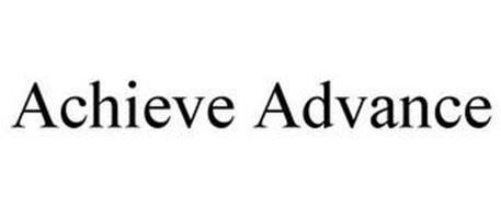 ACHIEVE ADVANCE