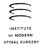 INSTITUTE OF MODERN SPINAL SURGERY
